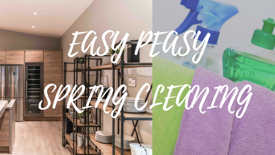 EASY PEASY SPRING CLEAN TIPS FOR A HEAVENLY HOME