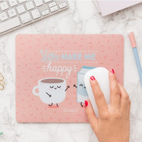 Mouse Pad - You Make Me Happy
