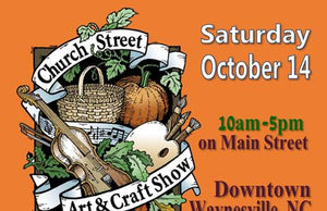 New event! Church Street Arts and Crafts in Waynesville