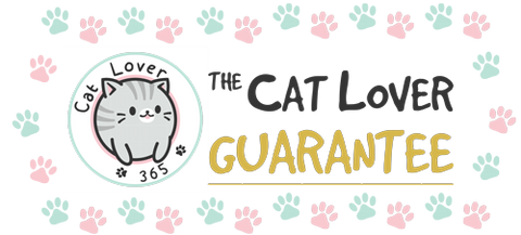 Cat Lover 365 Guarantee