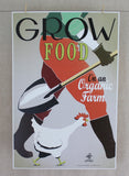 """Grow Food on an Organic Farm"" color poster"