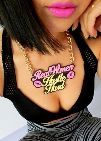 REAL WOMEN HUSTLE HARD NECKLACE