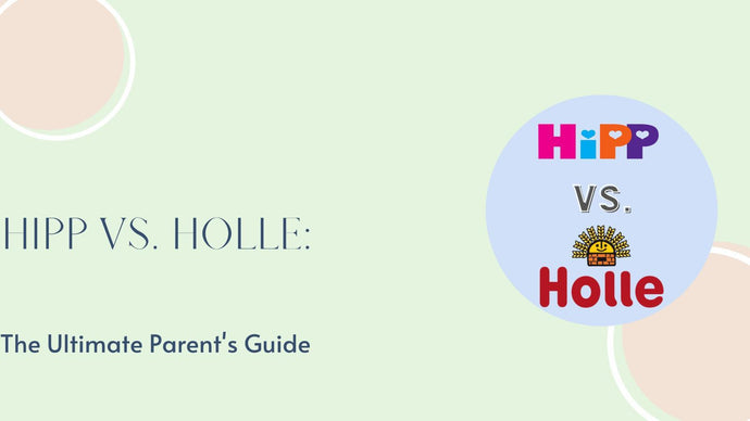 HiPP vs. Holle Formula: The Ultimate Parent's Guide