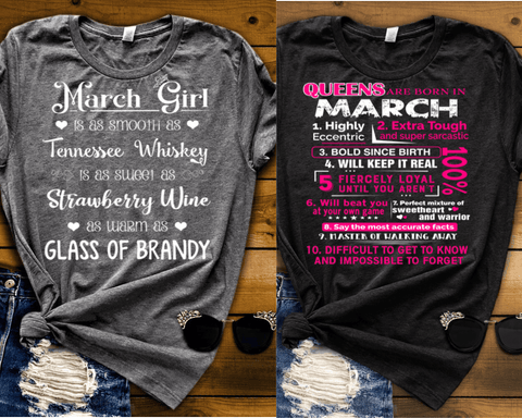 """MARCH -Queens Are  Born + Whiskey -Pack of 2"""