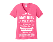 """As a May Girl I have 3 Sides"""