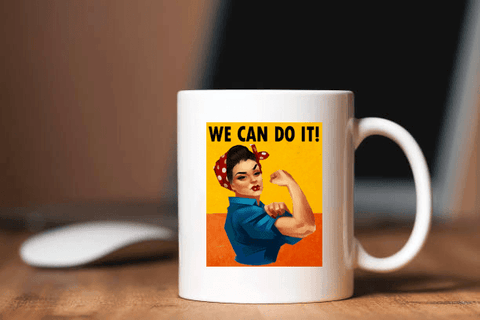 """WE CAN DO IT""MUG"