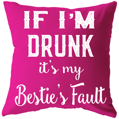 """Bestie's Fault Cushion"" -Pink"