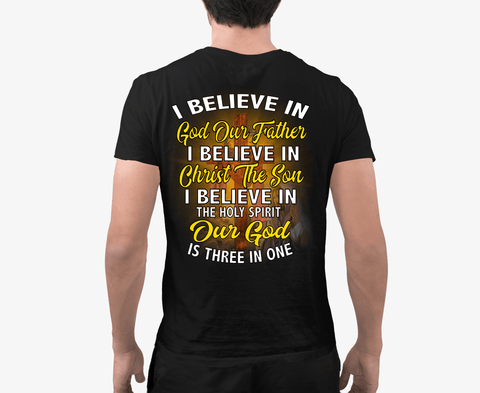 """I BELIEVE IN GOD"" Men's"