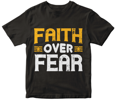 """FAITH OVER FEAR"" Christian"