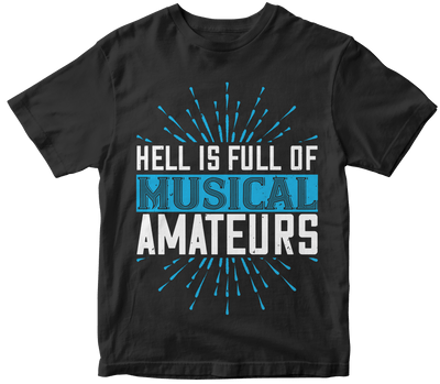 """Hell is full of musical amateurs"" Music"
