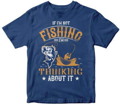 """IF I'M NOT FISHING"" Fishing"
