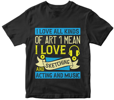 """I love all kinds of art. I mean, I love sketching and acting and music"" Music"