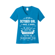 """As a October Girl I have 3 Sides"""