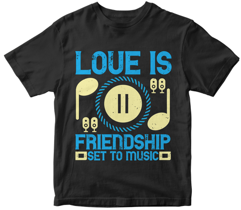 """Love is friendship set to music"" Music"