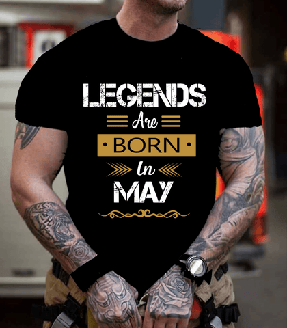 """Legends Are Born In May""- New Design."