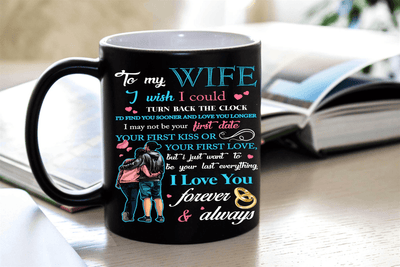 """TO MY WIFE I LOVE YOU FOREVER & ALWAYS"" MUG"