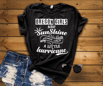 """Oregon Girls Are Sunshine Mixed With Hurricane"""