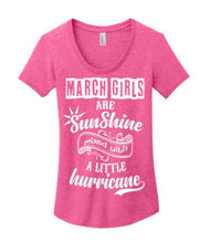 """March Girls Are Sunshine Mixed With Hurricane"" -Pink"