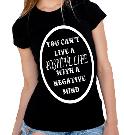 """You Can't Live A Positive Life With A Negative Attitude"" -Black"