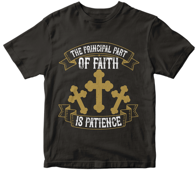"""The principal part of faith is patience"" Christian"