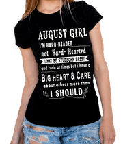"""August  Girl I'm Hard Headed, Not Hard Hearted"" -Black And Grey"