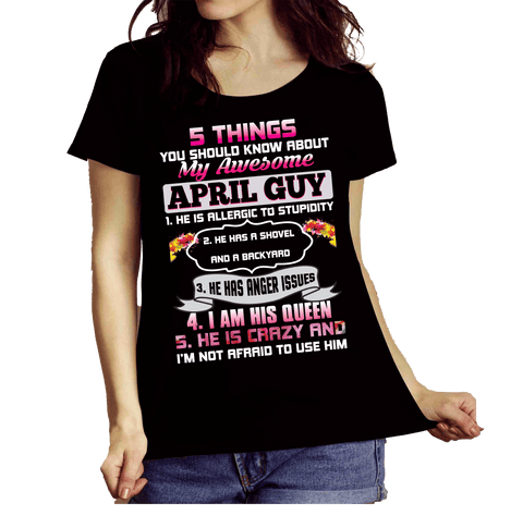 """5 THINGS YOU SHOULD KNOW ABOUT MY AWESOME APRIL GUY"""