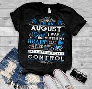 "August Girl,""I Was Born With My Heart""(50% Off Today) Custom Birthday T-Shirts"