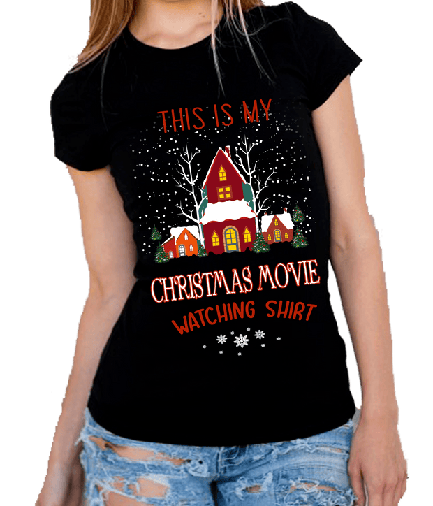 """This Is My Christmas Movie Watching Shirt"""