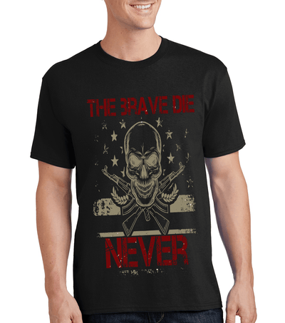 """THE BRAVE DIE- NEVER"" MILITARY Men's"