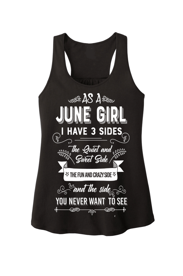 """As a June Girl I have 3 Sides"""
