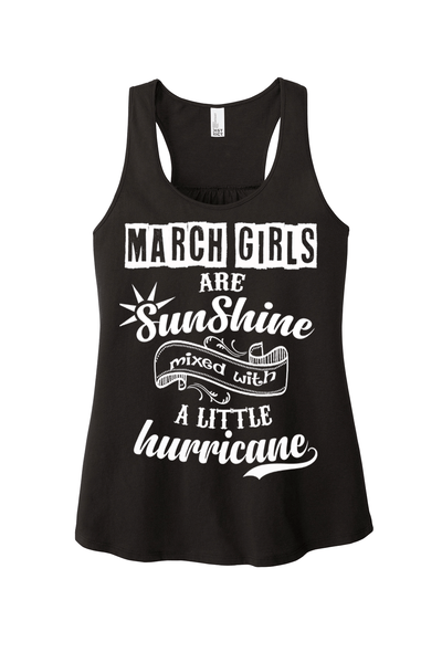 """March Girls Are Sunshine Mixed With Hurricane"""