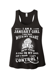 """A Fire In My Soul And A Mouth I Can't Control January Girl"""