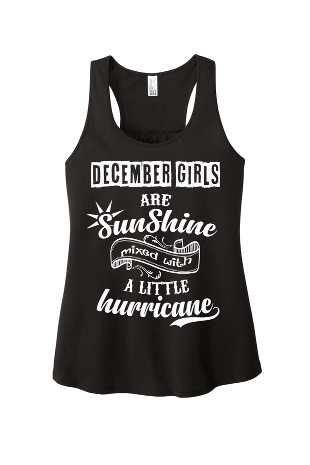 """December Girls Are Sunshine Mixed With Hurricane"""