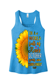 """In a world full of roses October girls are Sunflowers"""