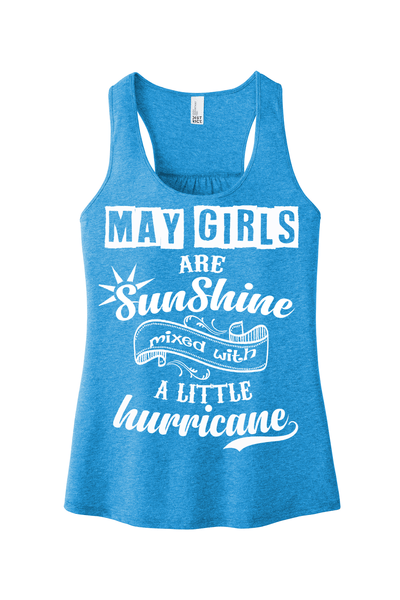 """May Girls Are Sunshine Mixed With Hurricane"""