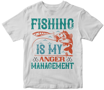 """Fishing is my Anger Management"" Fishing"
