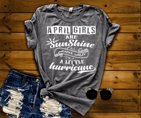 """April Girls Are Sunshine Mixed With Hurricane"" Grab All Colors on This Sale."