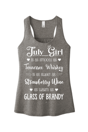 """July Girl Is As Smooth As Whiskey"""
