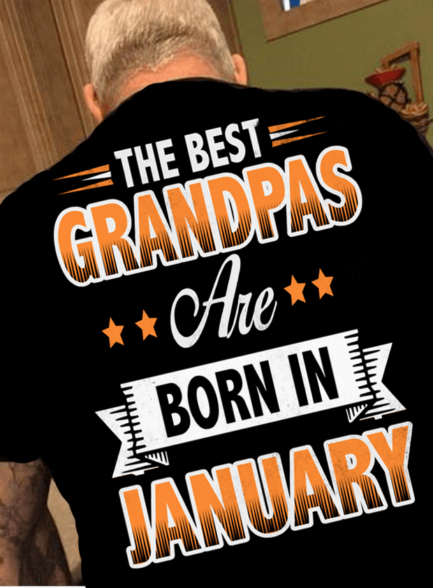 """The Best Grandpas Are Born In January"""