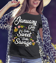"""January Girls Are Sorta Sweet Sorta Savage"""