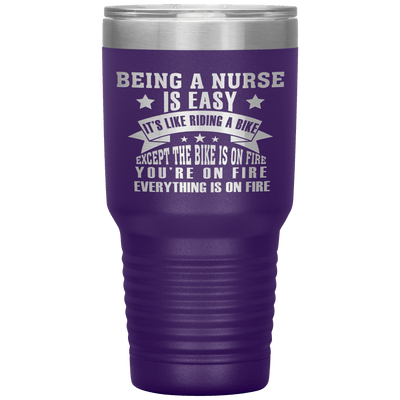 """BEING A NURSE IS EASY IT'S LIKE RIDING A BIKE""TUMBLER"
