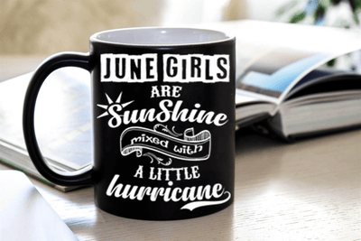 """June Girls Are Sunshine Mixed With a Little Hurricane"""
