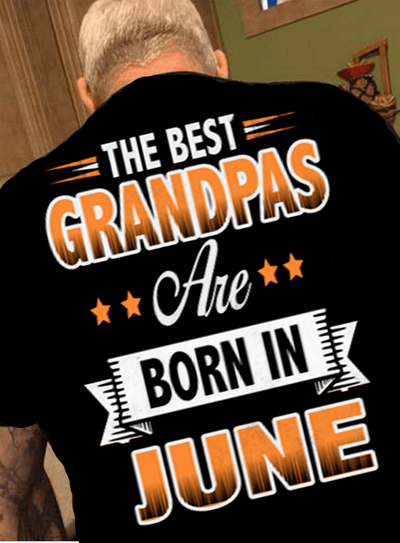 """The Best Grandpas Are Born In June"""