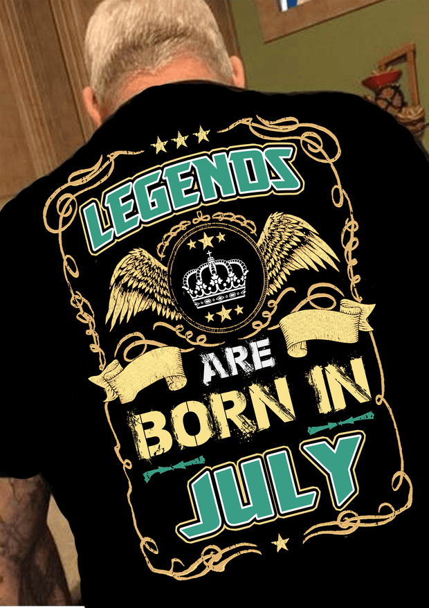 "Legends Are Born In July""(50% Off Today)Custom Birthday Shirt"