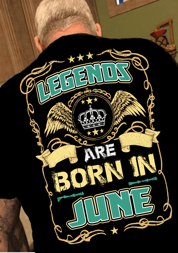 "Legends Are Born In June""(50% Off Today)Custom Birthday Shirt"