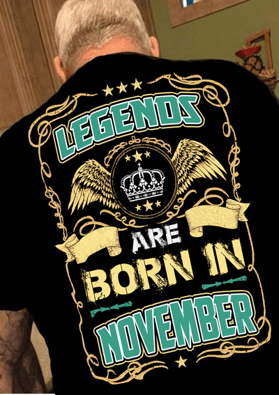 """Legends Are Born In November""(50% Off Today)Custom Birthday Shirts"