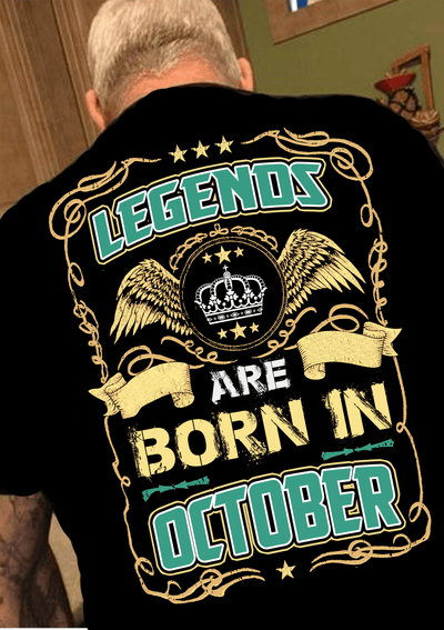 """Legends Are Born In October""(50% Off Today)Custom Birthday Shirts"