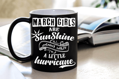 """March Girls Are Sunshine Mixed With a Little Hurricane"""
