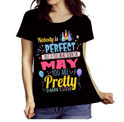 """Nobody Is Perfect, But If You Were Born In May You Are Pretty Damn Close"""