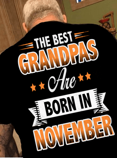 """The Best Grandpas Are Born In November"""